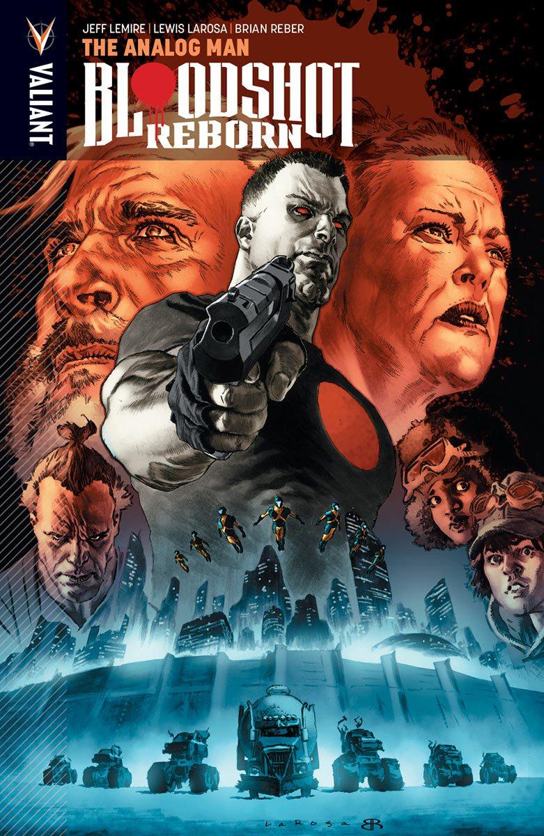 Bloodshot Reborn Vol. 3: The Analog Man