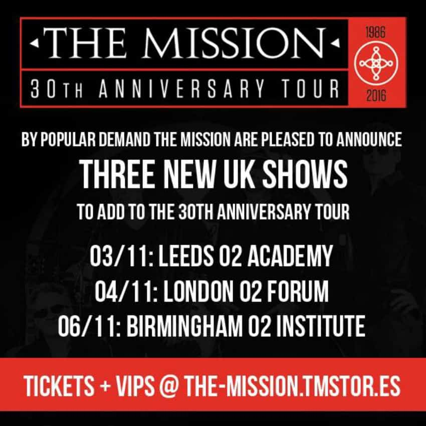 The Mission 30Th Anniversary Tour
