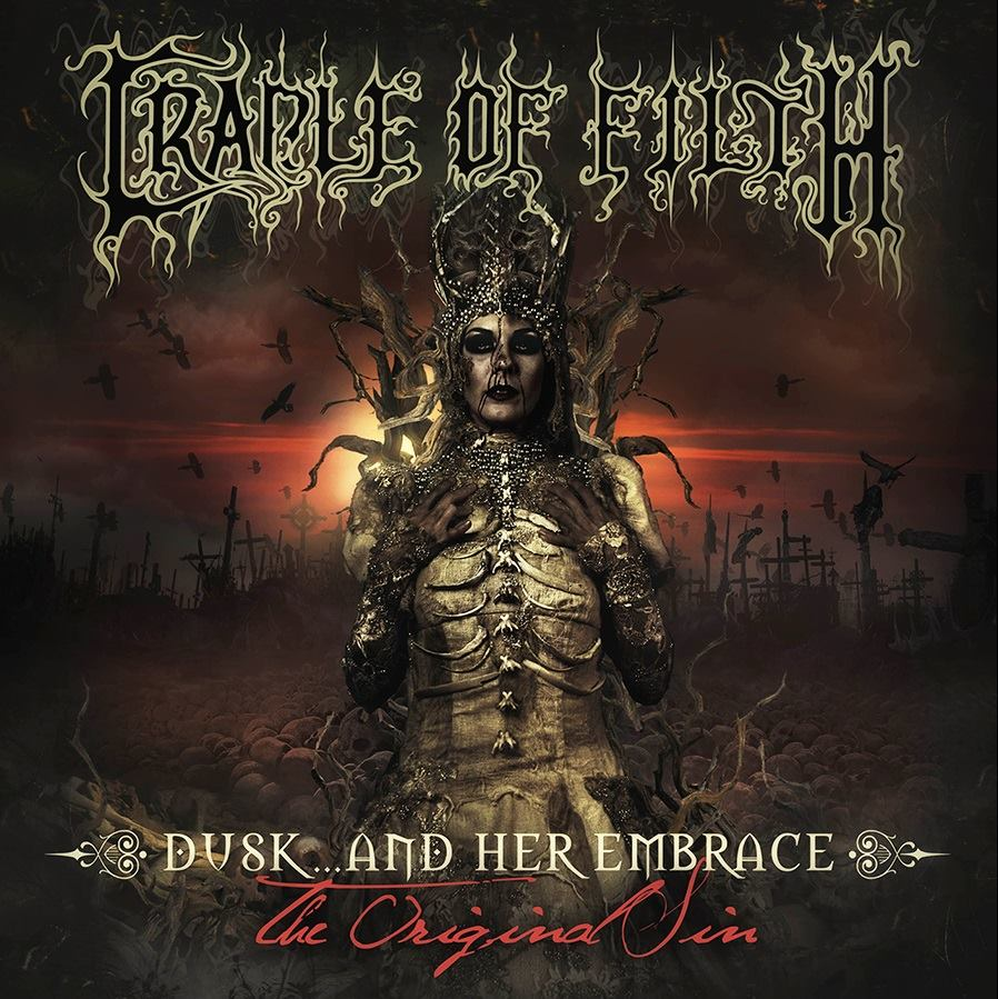 Cradle of Filth - 'Dusk And Her Embrace... The Original Sin'
