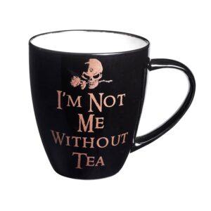 I'm Not Me Without Tea Mug