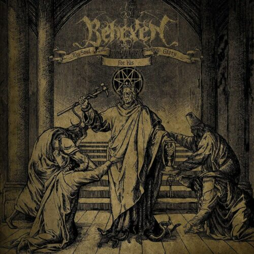 Behexen - 'My Soul for His Glory'