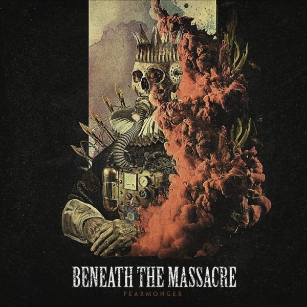 Beneath The Massacre - 'Fearmonger'