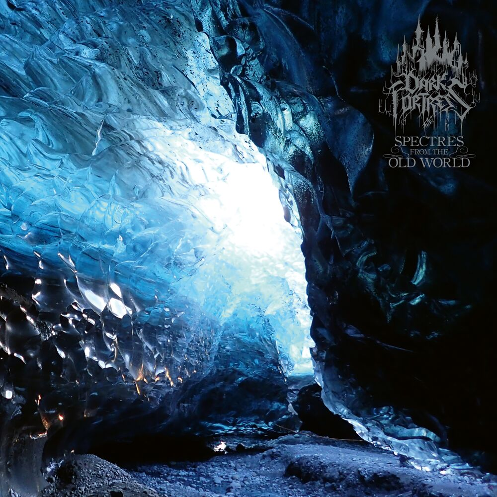Dark Fortress - 'Spectres from the Old World'