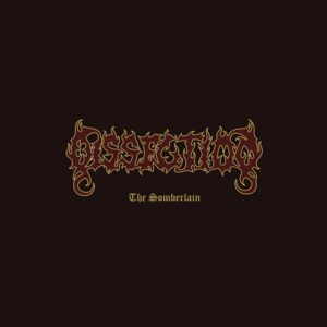Dissection - 'The Somberlain'
