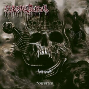 Fleshcrawl – 'Soulskinner'