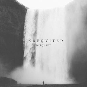 Unreqvited – 'Disquiet'