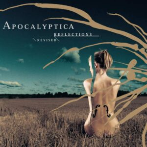 Apocalyptica – 'Reflections Revised'